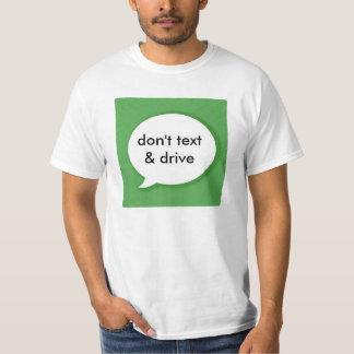 Don't Text & Drive T Shirt