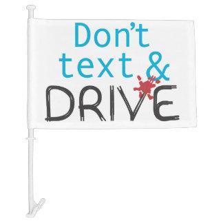 Dont Text & Drive Car Flag