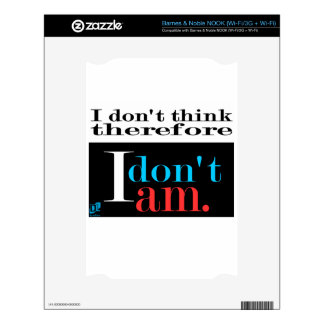 Don't think. Don't am. Decals For The NOOK