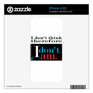 Don't think. Don't am. iPhone 4 Decals