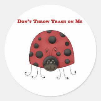 Don't Throw Trash on Me ladybug Sticker