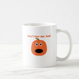 Don't toss me bro! Punkin chunkin t-shirts Classic White Coffee Mug