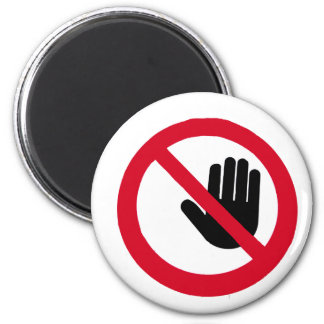 Don't touch!!! 2 inch round magnet