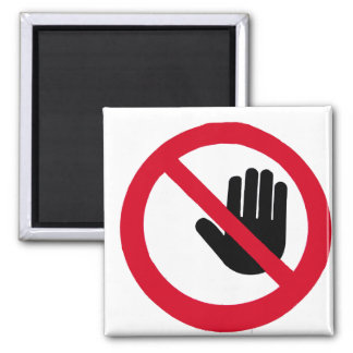 Don't touch!!! 2 inch square magnet