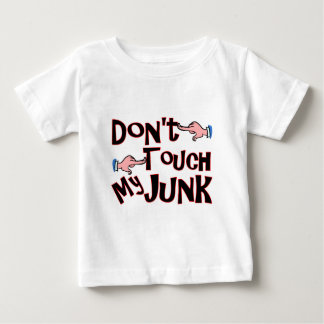 Don't Touch! Baby T-Shirt