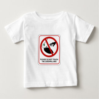 Don't Touch Caterpillars (2), Sign, California, US Baby T-Shirt