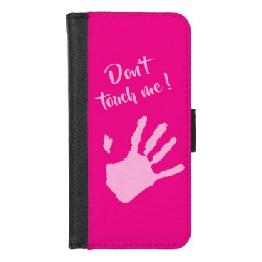 Don't touch ME iPhone 8/7 Wallet Case