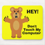 Don't Touch! Mouse Mat
