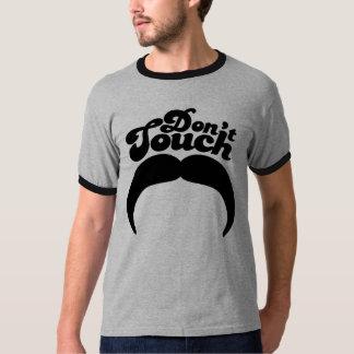 Don't Touch Mustache T-Shirt
