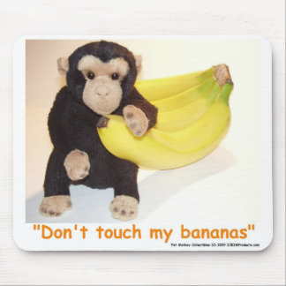 Don't Touch My Bananas Pet Monkey Mouse Mat Mouse Pad