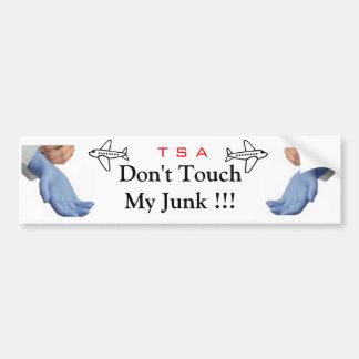 Dont touch my junk car bumper sticker