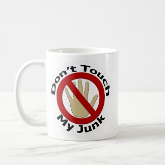 Don't Touch My Junk Mug