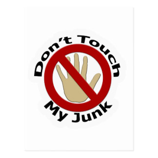 Don't Touch My Junk Postcard