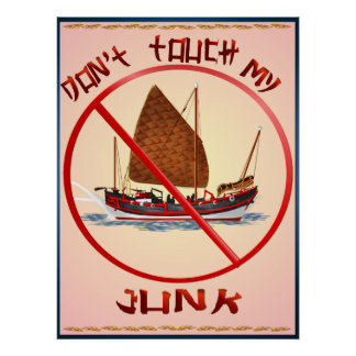Dont Touch My Junk Poster
