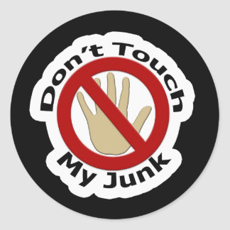 Don't Touch My Junk Stickers