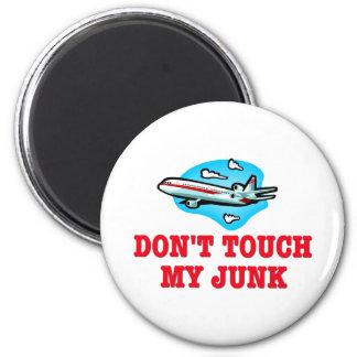 Don't Touch My Junk TSA Magnet