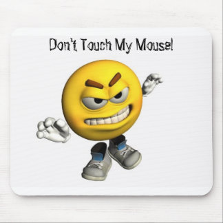 Don't Touch My Mouse! Mouse Pad