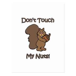 Don't Touch My Nuts Postcard