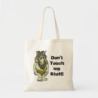 Don't Touch my Stuff Troll Tote Bag
