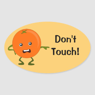 Don't Touch! Orange Cartoon Character Oval Sticker