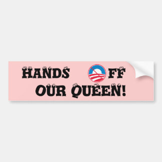 Don't Touch Our Queen Car Bumper Sticker
