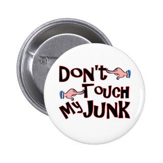 Don't Touch! Pinback Button