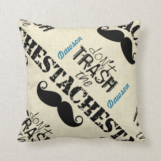 Don't Trash the Stache Mustache Retro Hipster Throw Pillow