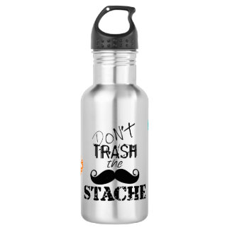 Don't Trash the Stache Mustache Retro Hipster Water Bottle
