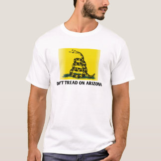 Don't Tread on Arizona T-Shirt