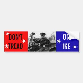 Don't Tread On Ike Bumper Sticker