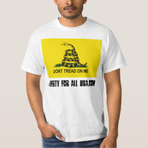 Don't Tread On Liberty For All USA T-Shirt
