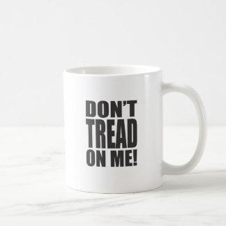 Don't Tread On Me! Coffee Mugs