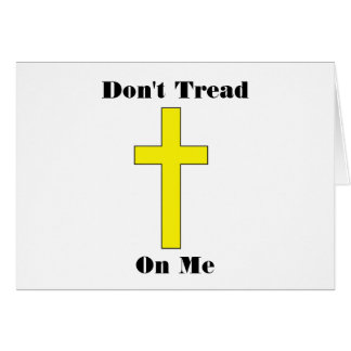 Don't Tread On Me Cross Religious Freedom Card