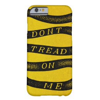 Don't Tread On Me Gadsden Flag Barely There iPhone 6 Case