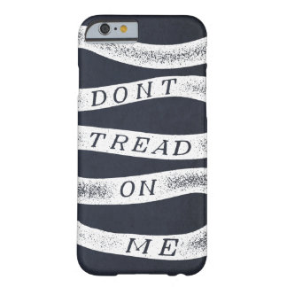 Don't Tread On Me Gadsden Flag iPhone Case Barely There iPhone 6 Case
