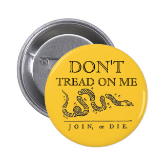 """DON'T TREAD ON ME - """"JOIN OR DIE"""" PINBACK BUTTON"""