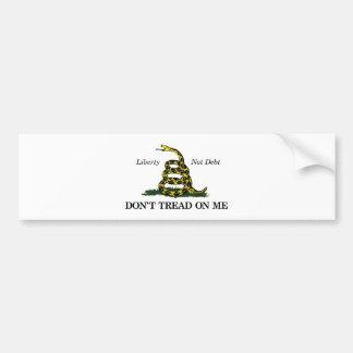 DON'T TREAD ON ME (liberty, not debt) Bumper Sticker