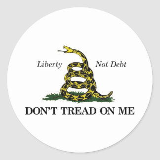 DON'T TREAD ON ME (liberty, not debt) Classic Round Sticker