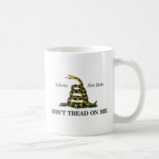 DON'T TREAD ON ME (liberty, not debt) Coffee Mug