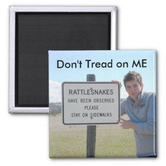 Don't Tread on ME Fridge Magnets