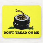 Dont Tread On Me Mousepads