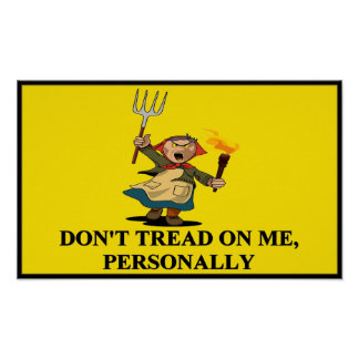 Don't tread on me. personally! Poster 17.7 x 10.77 Poster