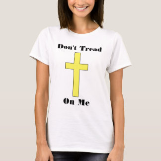 Don't Tread On Me Plus Cross Religious Freedom Fit T-Shirt