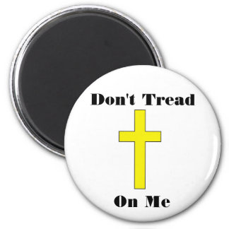 Don't Tread On Me plus Cross Religious Freedom Mag 2 Inch Round Magnet