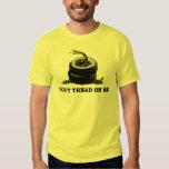 Dont Tread On Me Tee Shirt