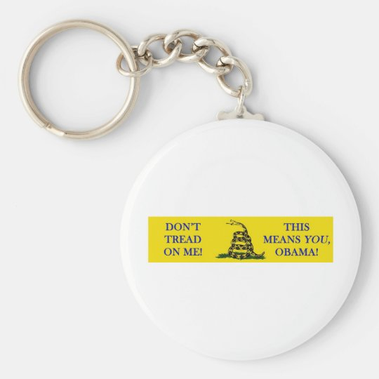 DON'T TREAD ON ME THIS MEANS YOU OBAMA SNAKE FLAG KEYCHAIN