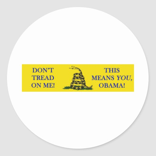 DON'T TREAD ON ME THIS MEANS YOU OBAMA SNAKE FLAG STICKER
