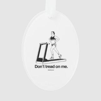 Don't tread on me treadmill