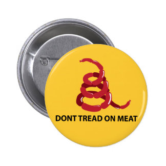 Dont Tread on Meat 2 Inch Round Button