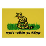 Don't Tread on Meow Posters